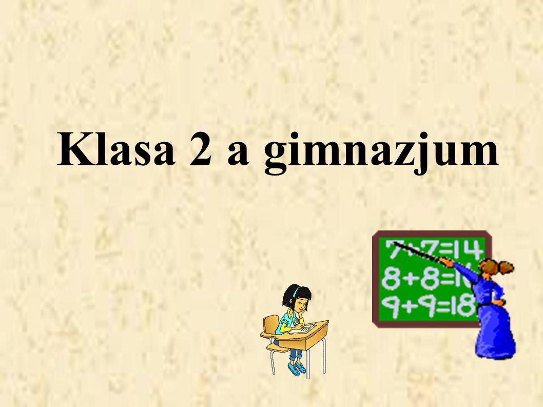 Klasa 2 a gimnazjum