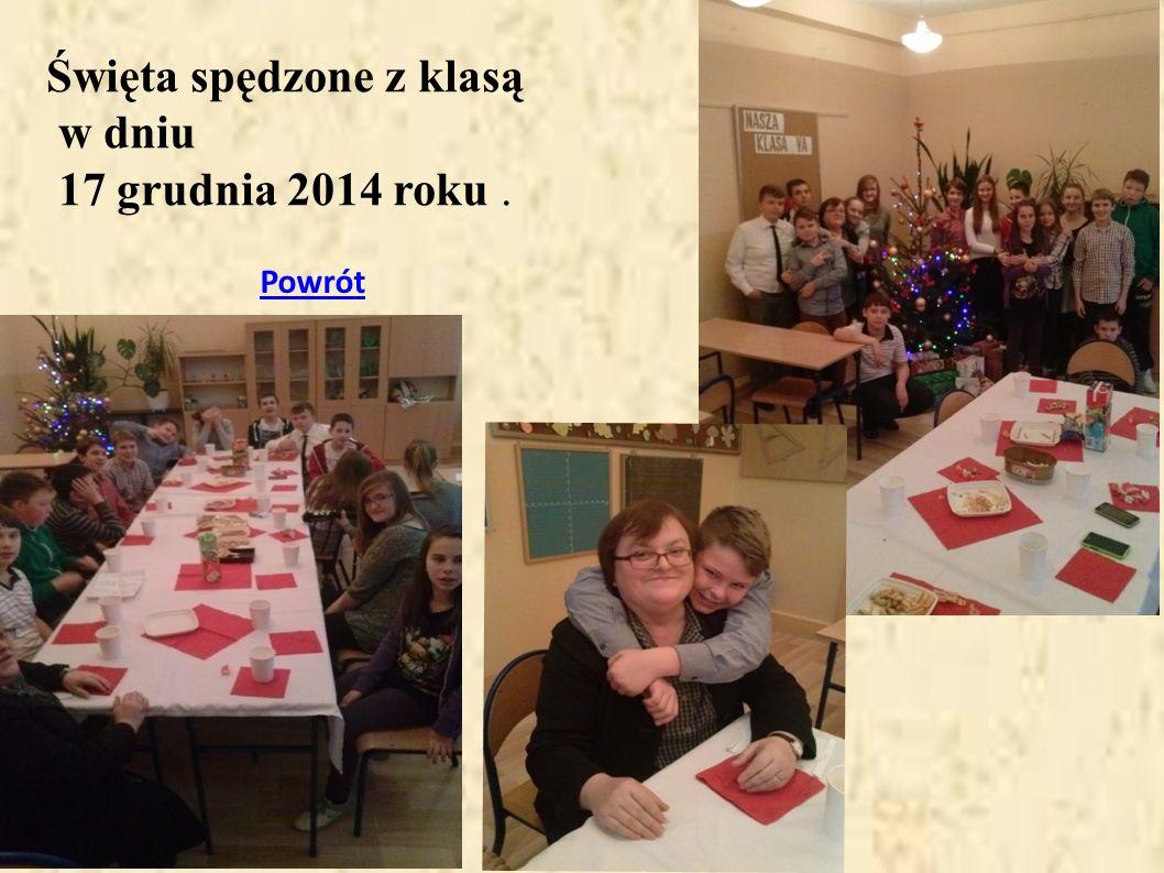 Święta spędzone z klasą w dniu 17 grudnia 2014 roku .