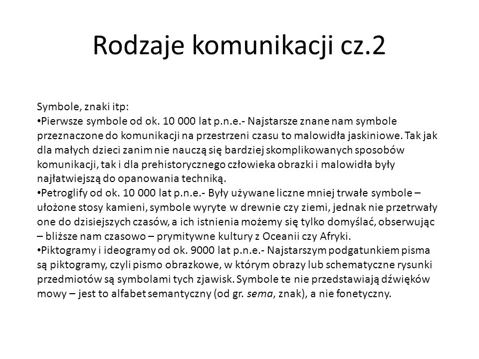 Rodzaje komunikacji cz.2