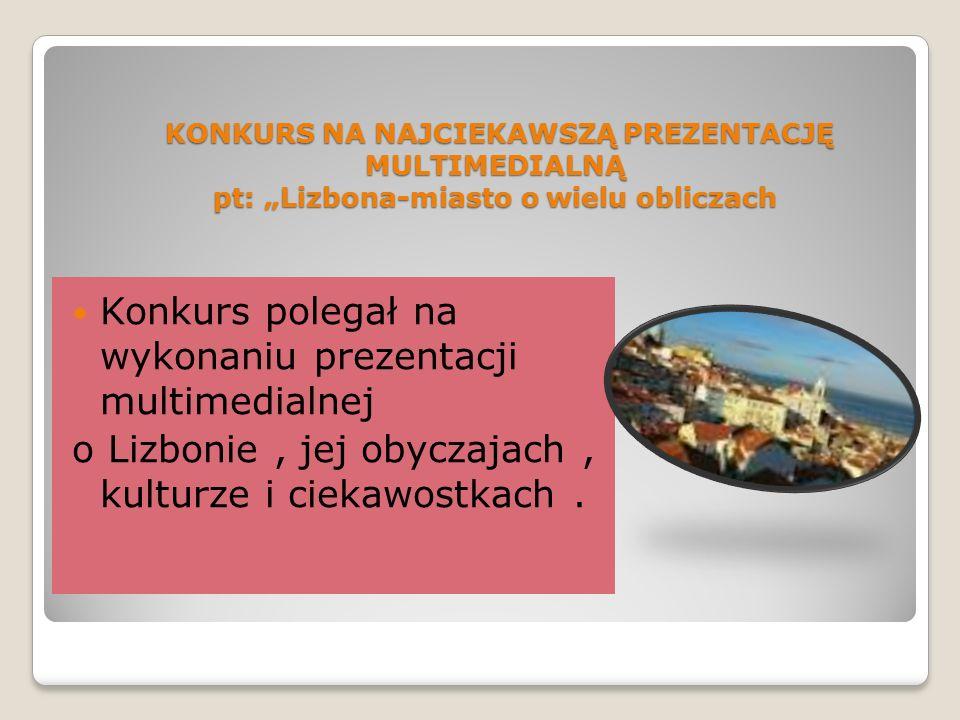 Konkurs polegał na wykonaniu prezentacji multimedialnej