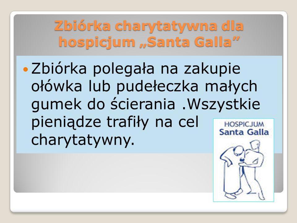 "Zbiórka charytatywna dla hospicjum ""Santa Galla"