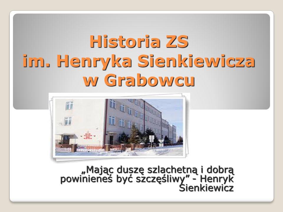 Historia ZS im. Henryka Sienkiewicza w Grabowcu