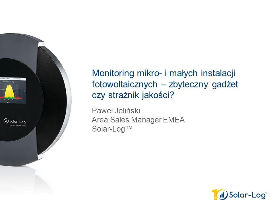 Paweł Jeliński Area Sales Manager EMEA Solar-Log™