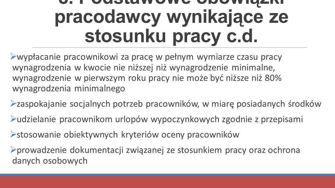 8. Podstawowe obowiązki pracodawcy wynikające ze stosunku pracy c.d.