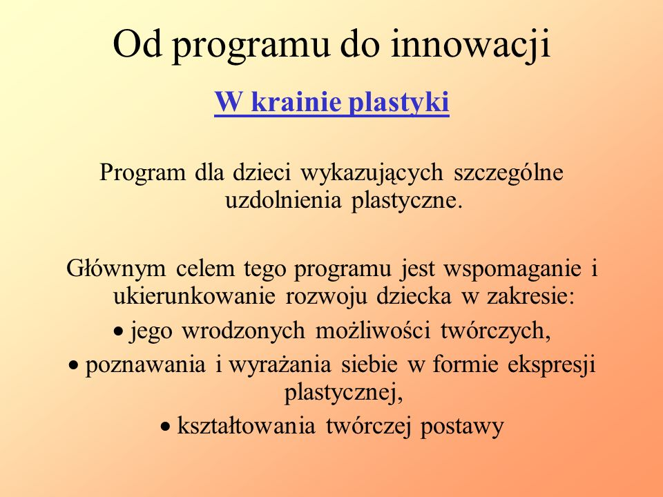 Od programu do innowacji