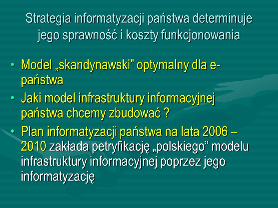 Strategia informatyzacji państwa determinuje jego sprawność i koszty funkcjonowania