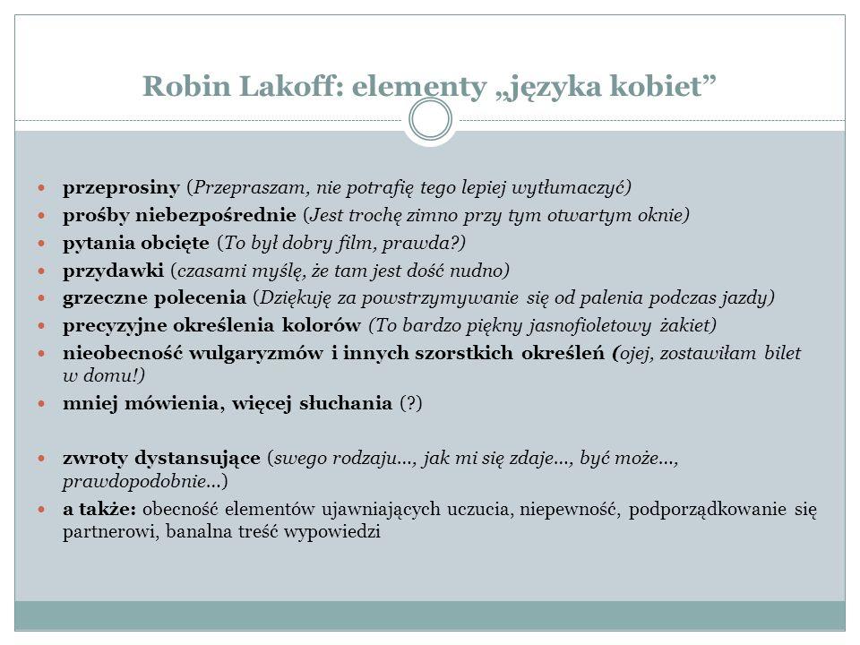"""Robin Lakoff: elementy """"języka kobiet"""