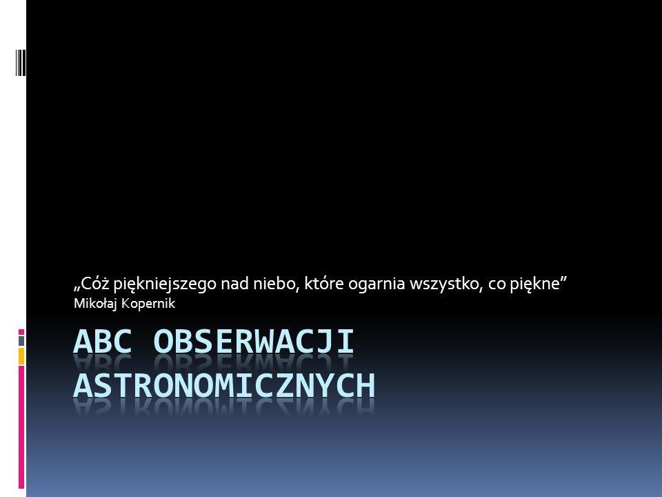 ABC obserwacji astronomicznych