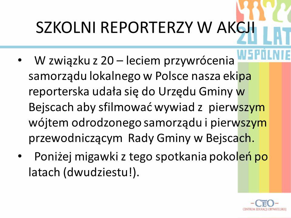 SZKOLNI REPORTERZY W AKCJI