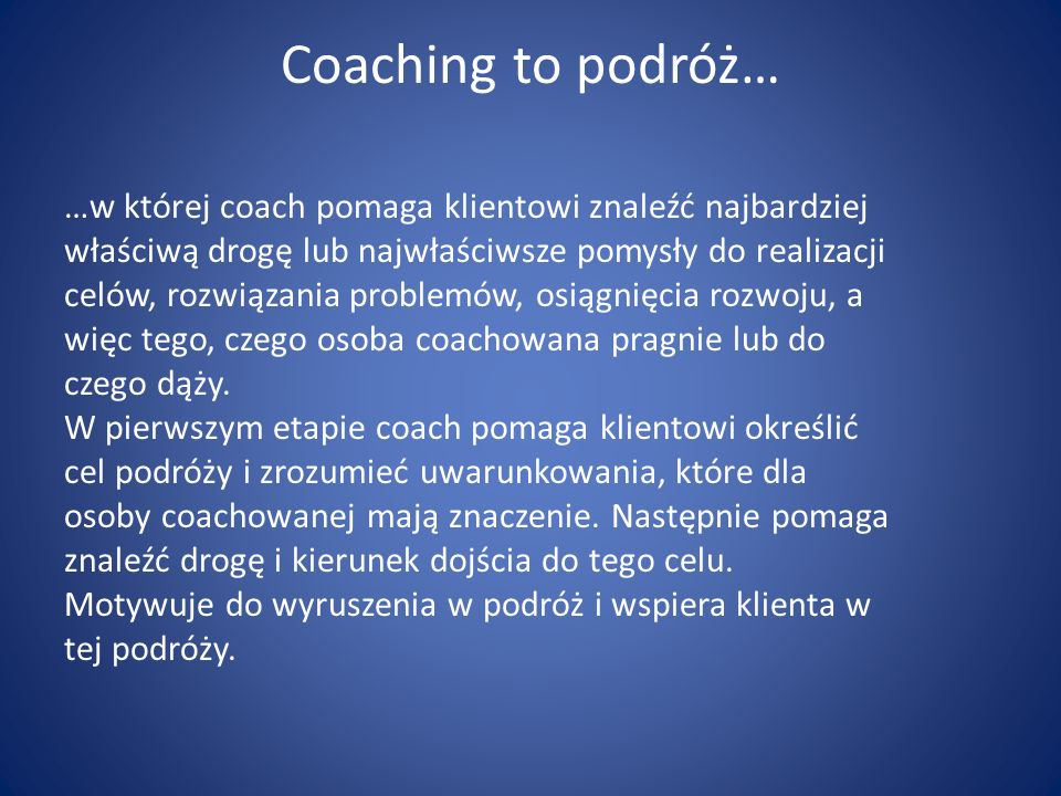 Coaching to podróż…