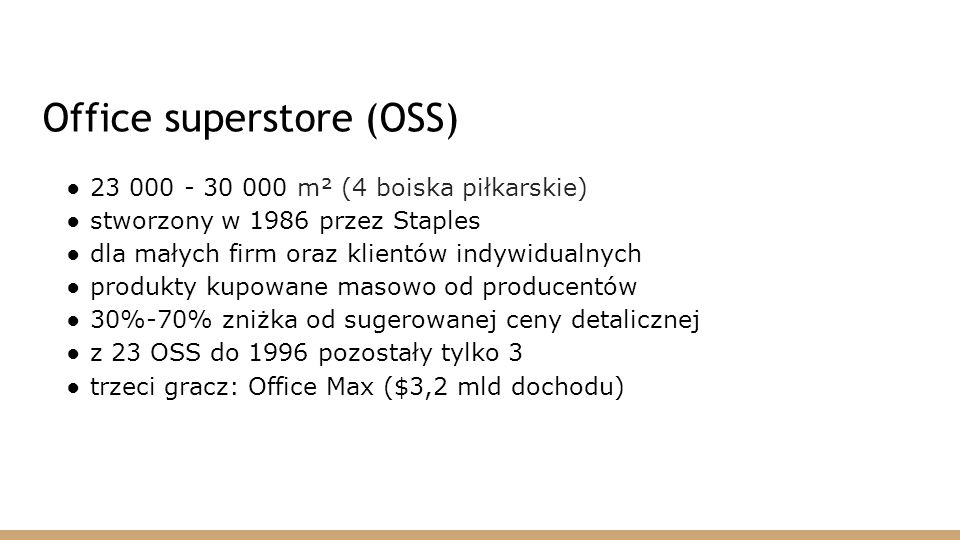 Office superstore (OSS)
