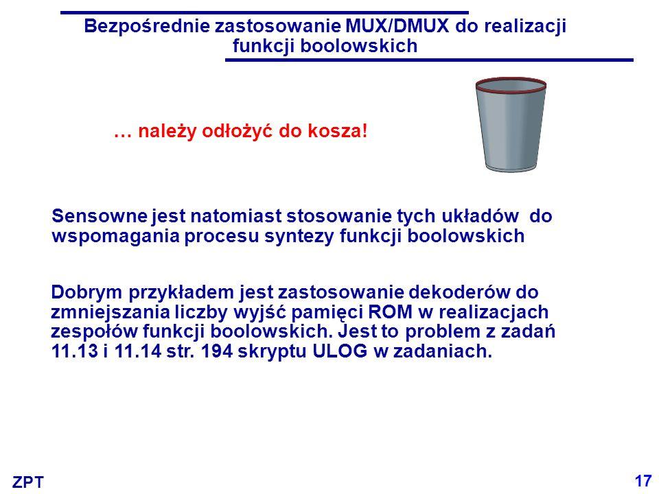 Bezpośrednie zastosowanie MUX/DMUX do realizacji funkcji boolowskich