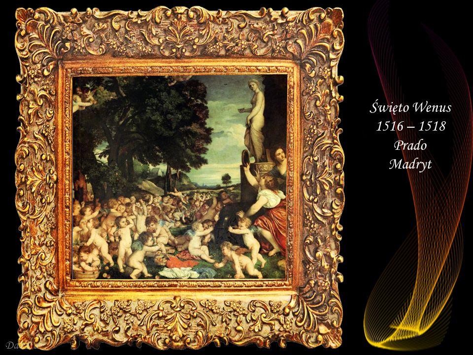 Święto Wenus 1516 – 1518 Prado Madryt