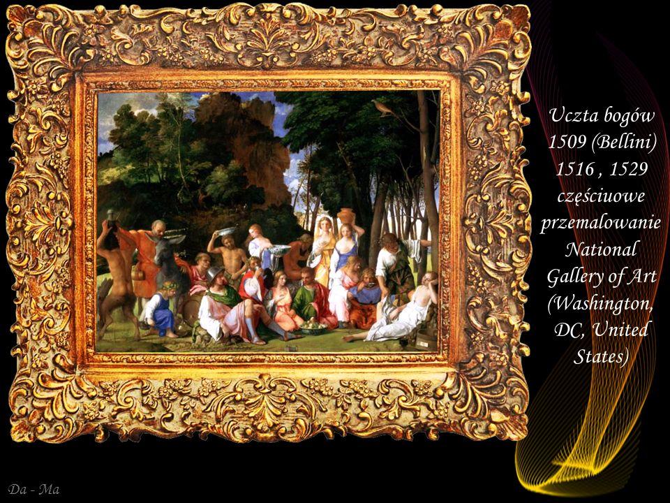 Uczta bogów 1509 (Bellini) 1516 , 1529 częściuowe przemalowanie National Gallery of Art (Washington, DC, United States)