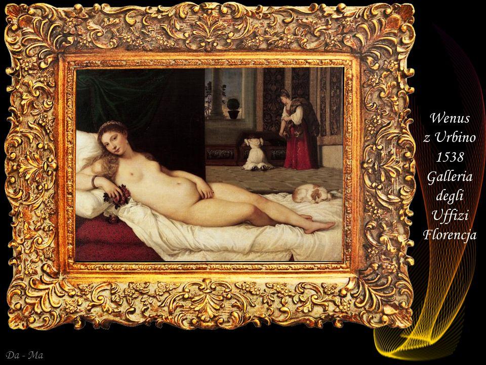 Wenus z Urbino 1538 Galleria degli Uffizi Florencja