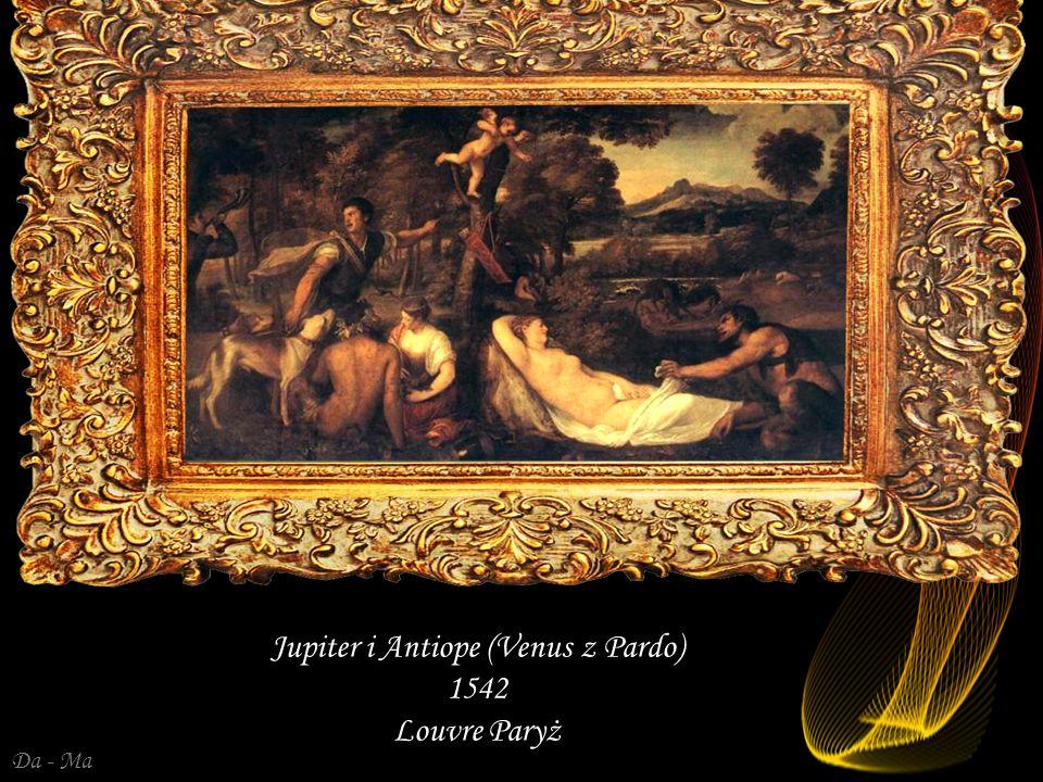 Jupiter i Antiope (Venus z Pardo) 1542 Louvre Paryż