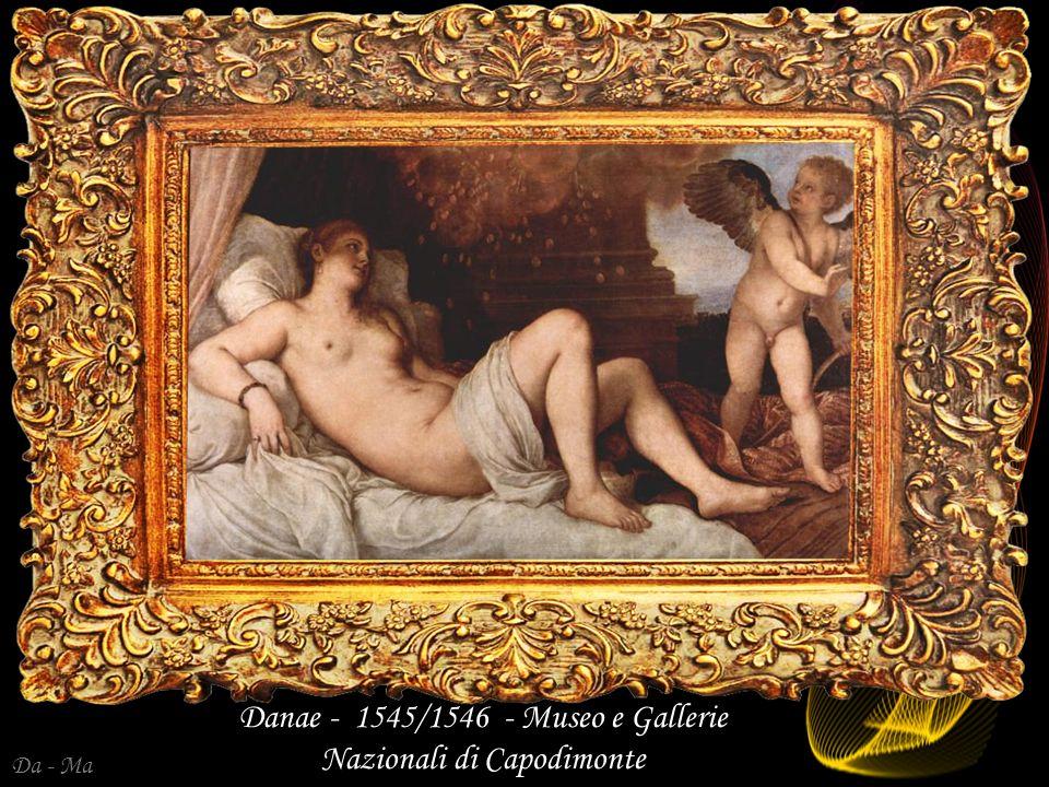 Danae - 1545/1546 - Museo e Gallerie Nazionali di Capodimonte