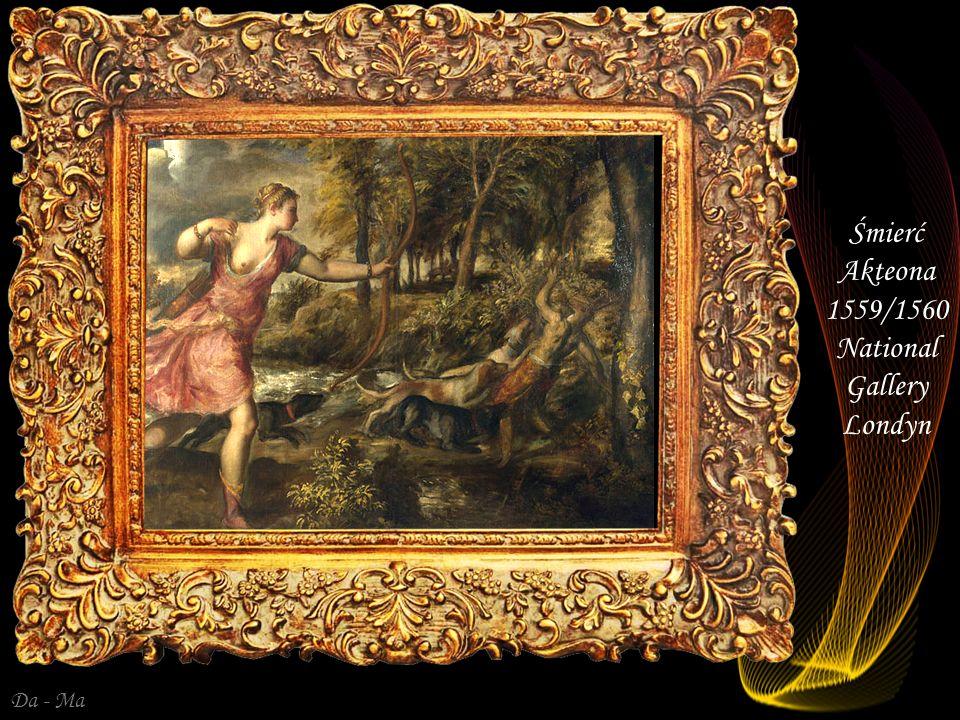 Śmierć Akteona 1559/1560 National Gallery Londyn