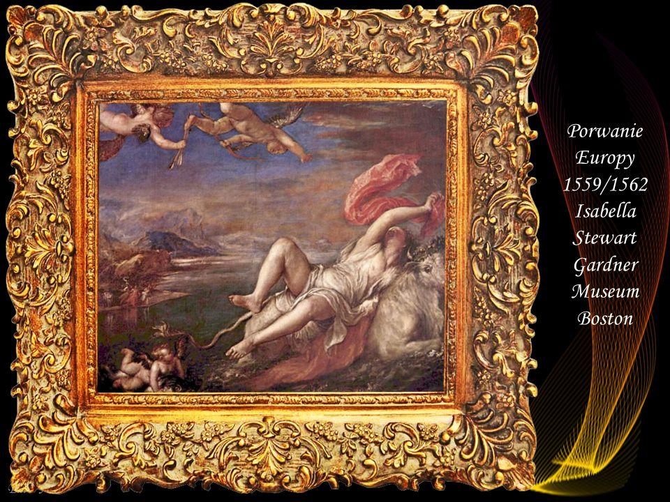 Porwanie Europy 1559/1562 Isabella Stewart Gardner Museum Boston