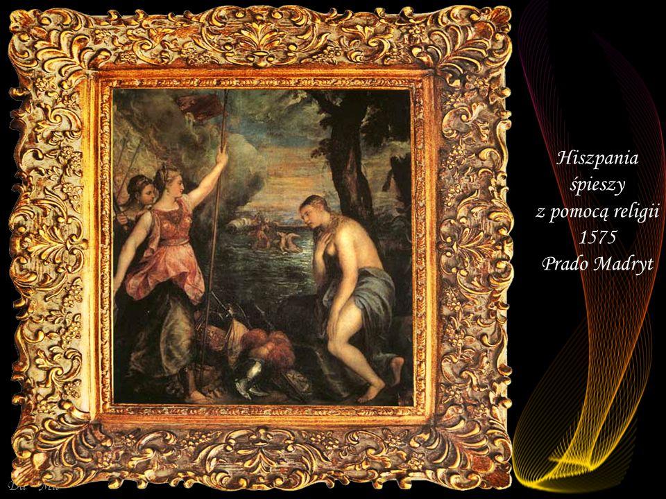 Hiszpania śpieszy z pomocą religii 1575 Prado Madryt