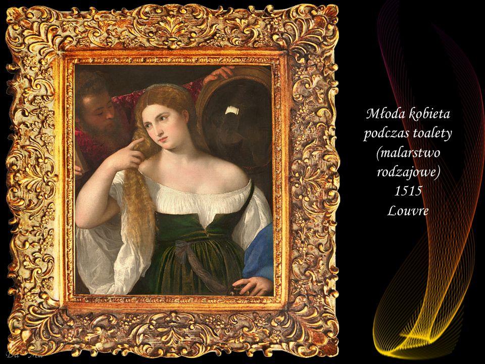 Młoda kobieta podczas toalety (malarstwo rodzajowe) 1515 Louvre