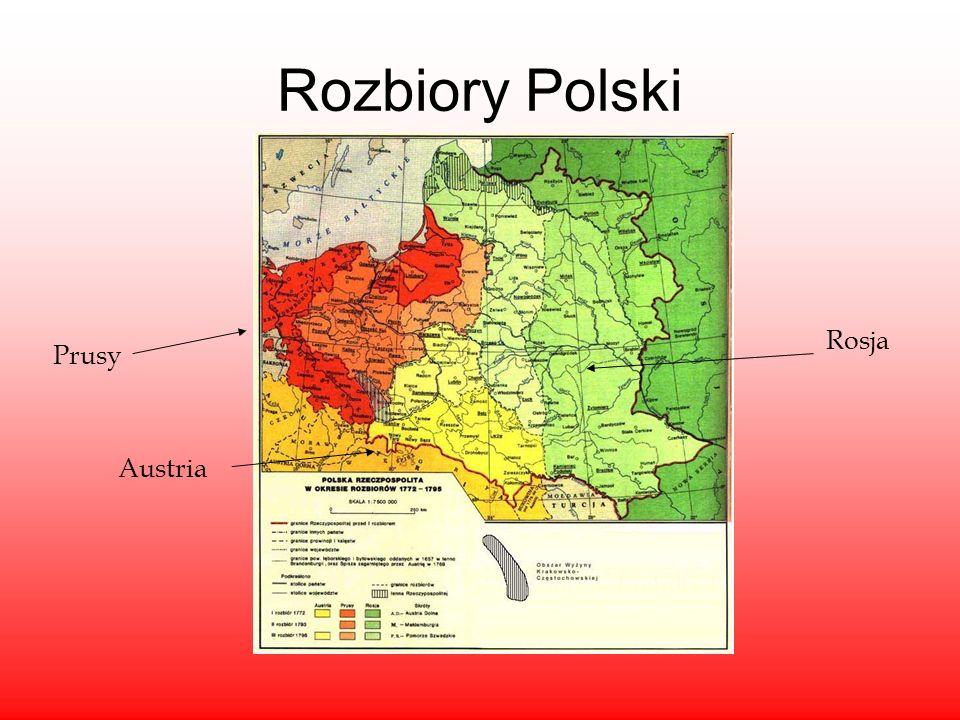 Rozbiory Polski Rosja Prusy Austria