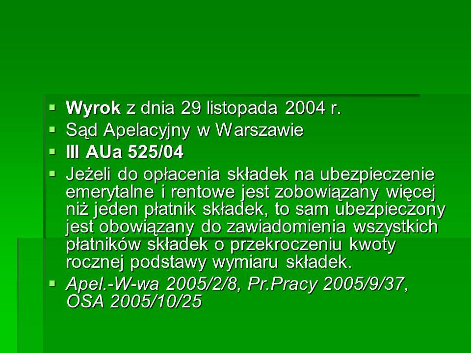 Wyrok z dnia 29 listopada 2004 r.