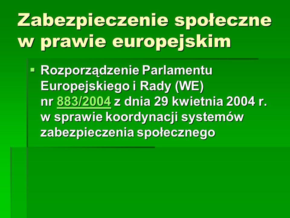 Zabezpieczenie społeczne w prawie europejskim