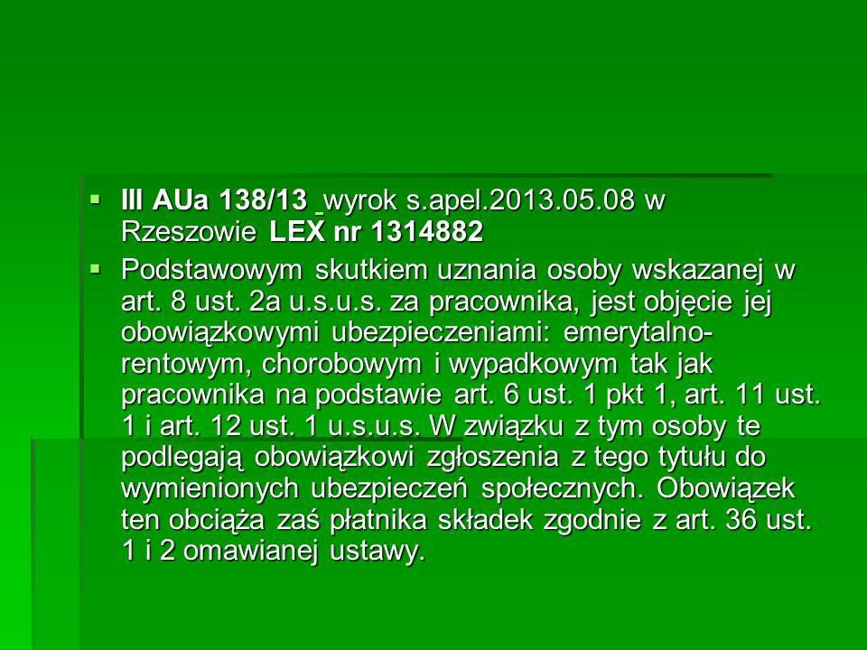 III AUa 138/13 wyrok s.apel.2013.05.08 w Rzeszowie LEX nr 1314882