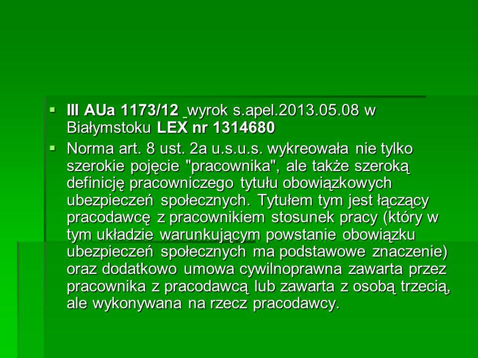 III AUa 1173/12 wyrok s.apel.2013.05.08 w Białymstoku LEX nr 1314680