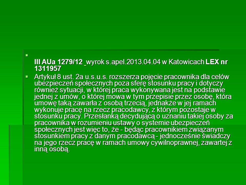 III AUa 1279/12 wyrok s.apel.2013.04.04 w Katowicach LEX nr 1311957