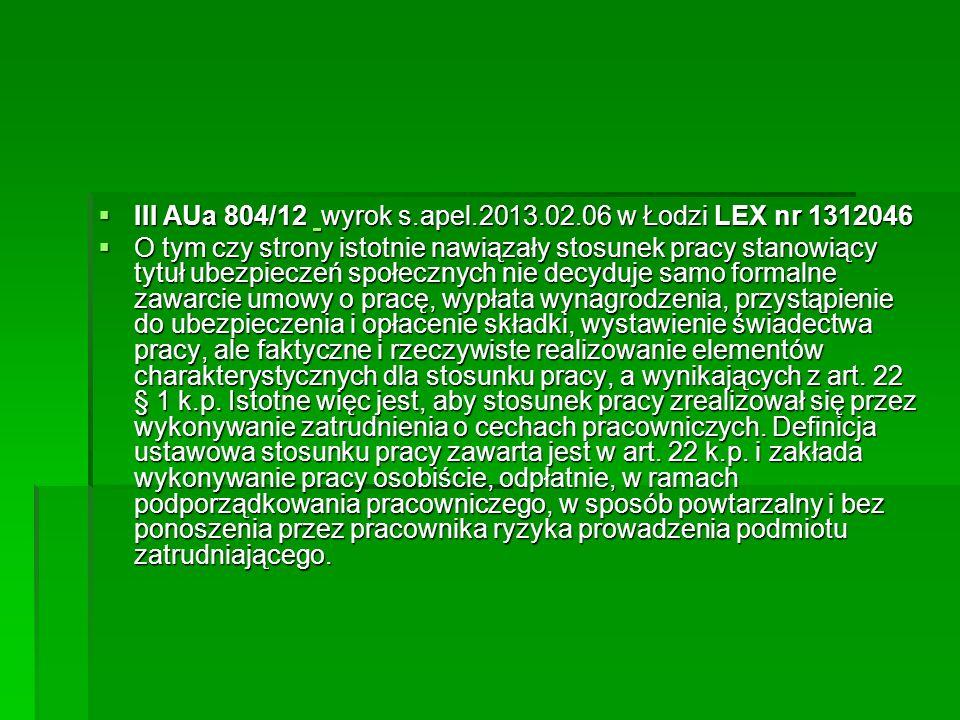 III AUa 804/12 wyrok s.apel.2013.02.06 w Łodzi LEX nr 1312046