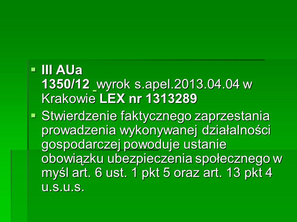 III AUa 1350/12 wyrok s.apel.2013.04.04 w Krakowie LEX nr 1313289