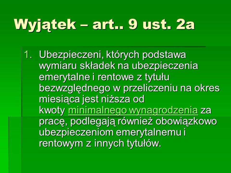 Wyjątek – art.. 9 ust. 2a
