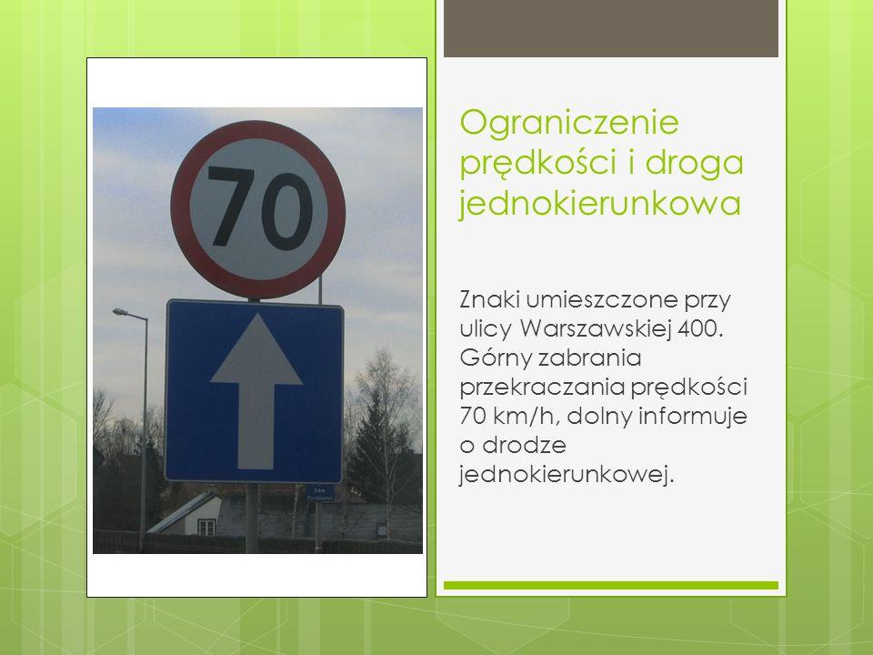 Ograniczenie prędkości i droga jednokierunkowa