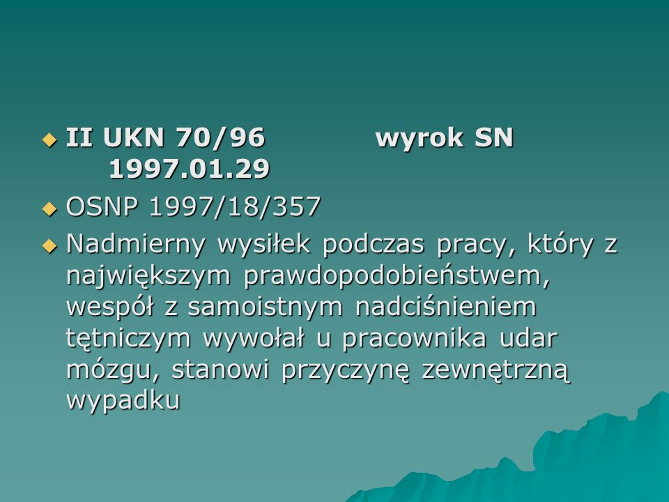 II UKN 70/96 wyrok SN 1997.01.29 OSNP 1997/18/357.