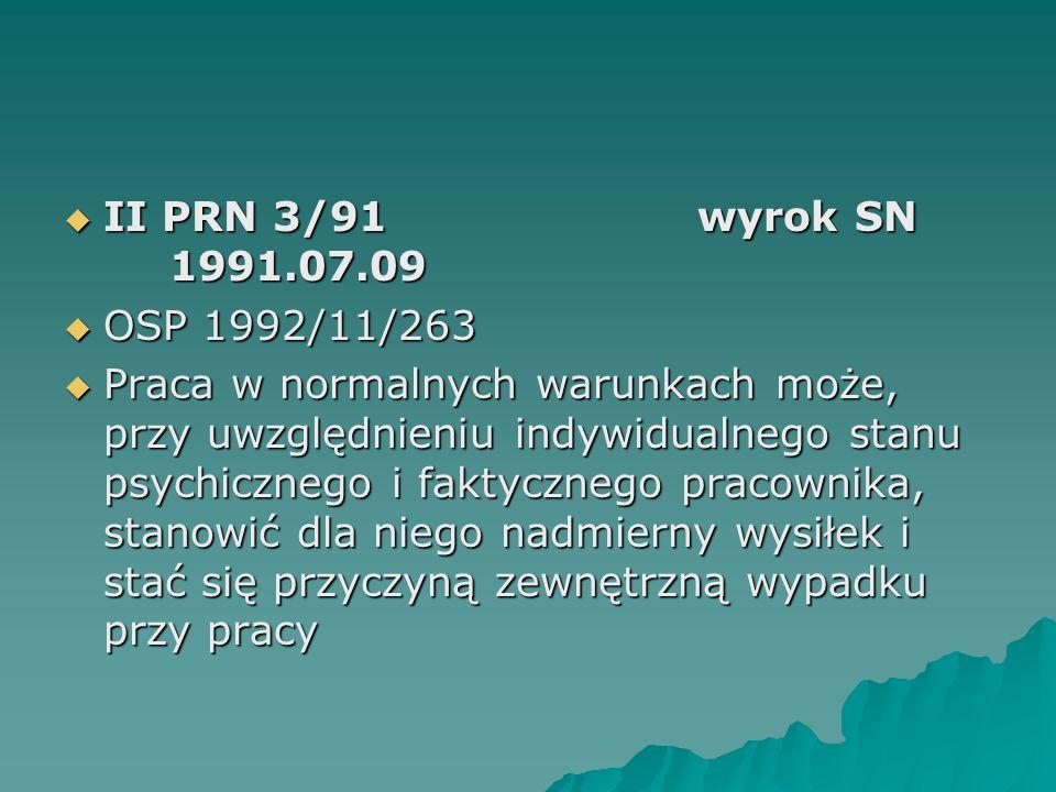 II PRN 3/91 wyrok SN 1991.07.09 OSP 1992/11/263.