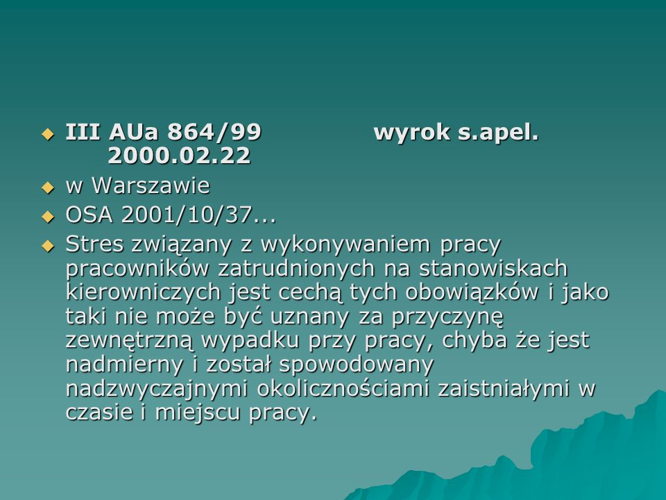 III AUa 864/99 wyrok s.apel. 2000.02.22 w Warszawie. OSA 2001/10/37...