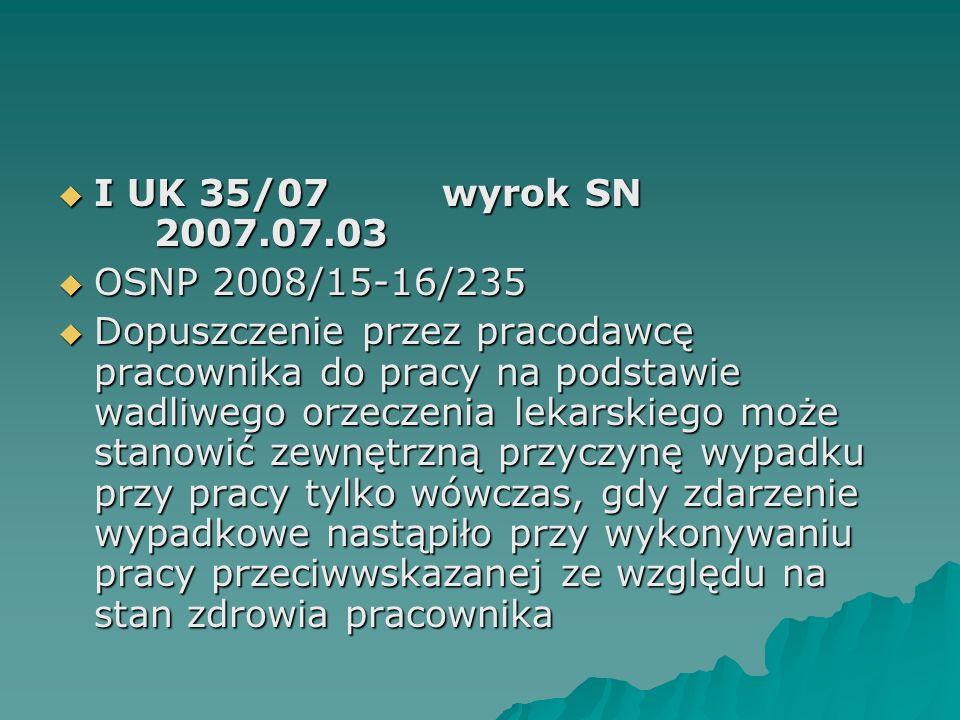 I UK 35/07 wyrok SN 2007.07.03 OSNP 2008/15-16/235.