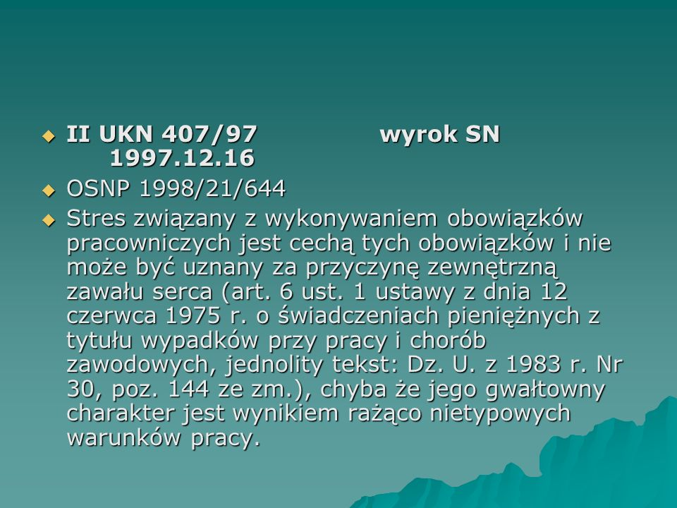 II UKN 407/97 wyrok SN 1997.12.16 OSNP 1998/21/644.