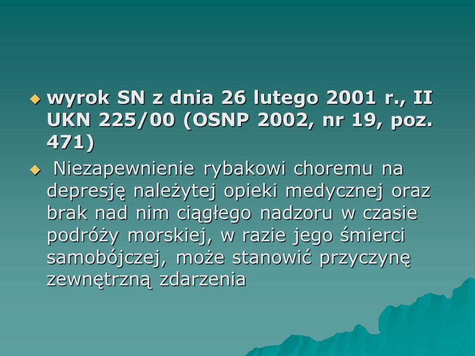 wyrok SN z dnia 26 lutego 2001 r., II UKN 225/00 (OSNP 2002, nr 19, poz. 471)