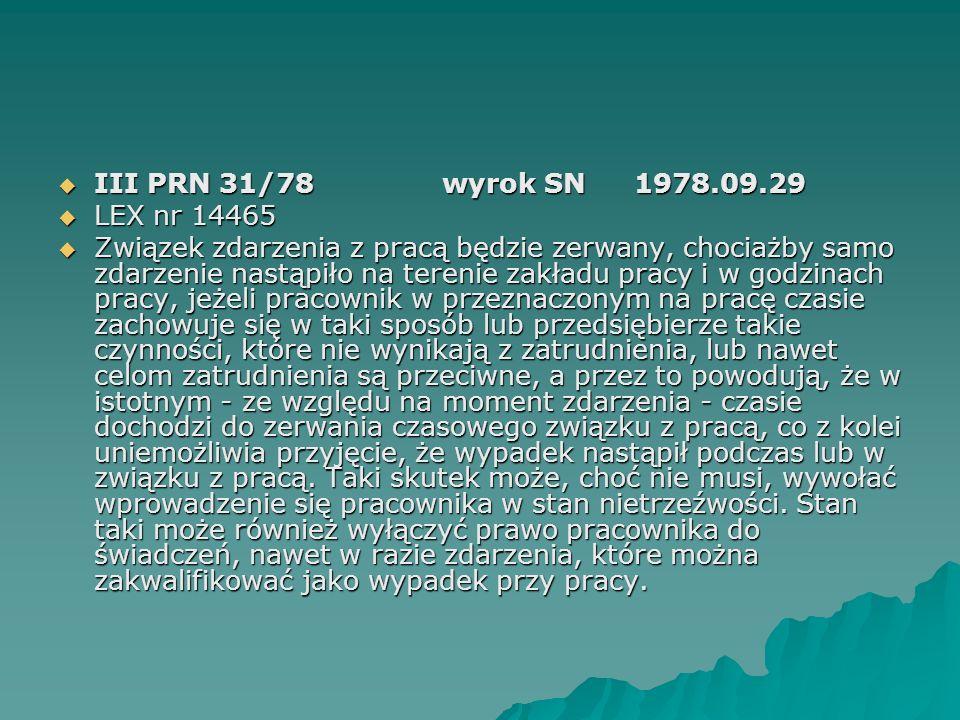 III PRN 31/78 wyrok SN 1978.09.29 LEX nr 14465.