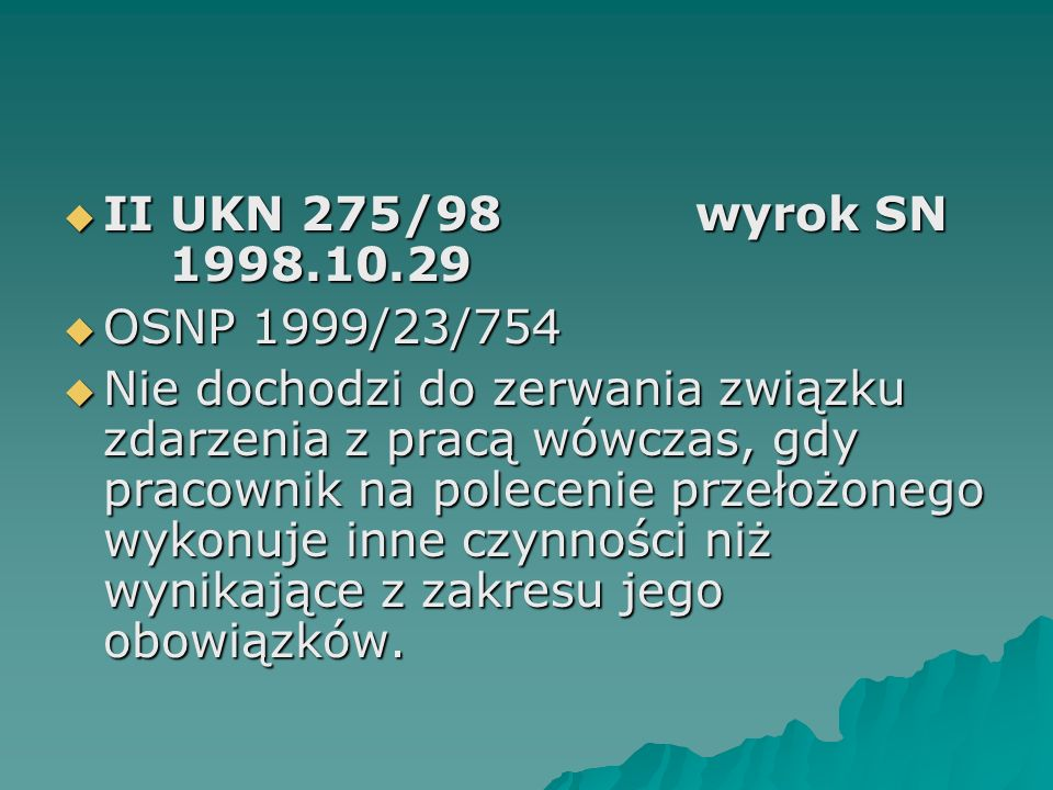II UKN 275/98 wyrok SN 1998.10.29 OSNP 1999/23/754.