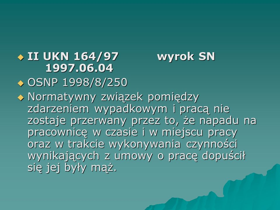 II UKN 164/97 wyrok SN 1997.06.04 OSNP 1998/8/250.