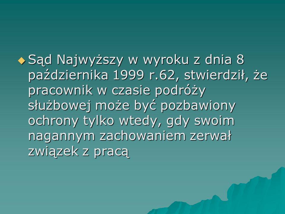 Sąd Najwyższy w wyroku z dnia 8 października 1999 r