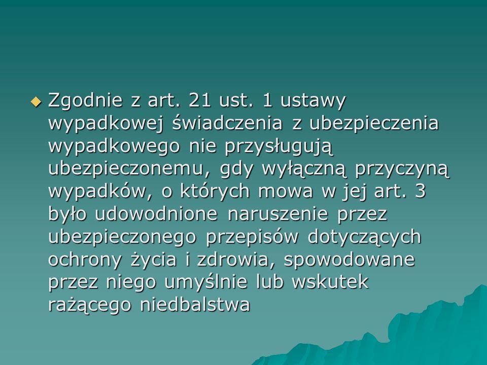 Zgodnie z art. 21 ust.