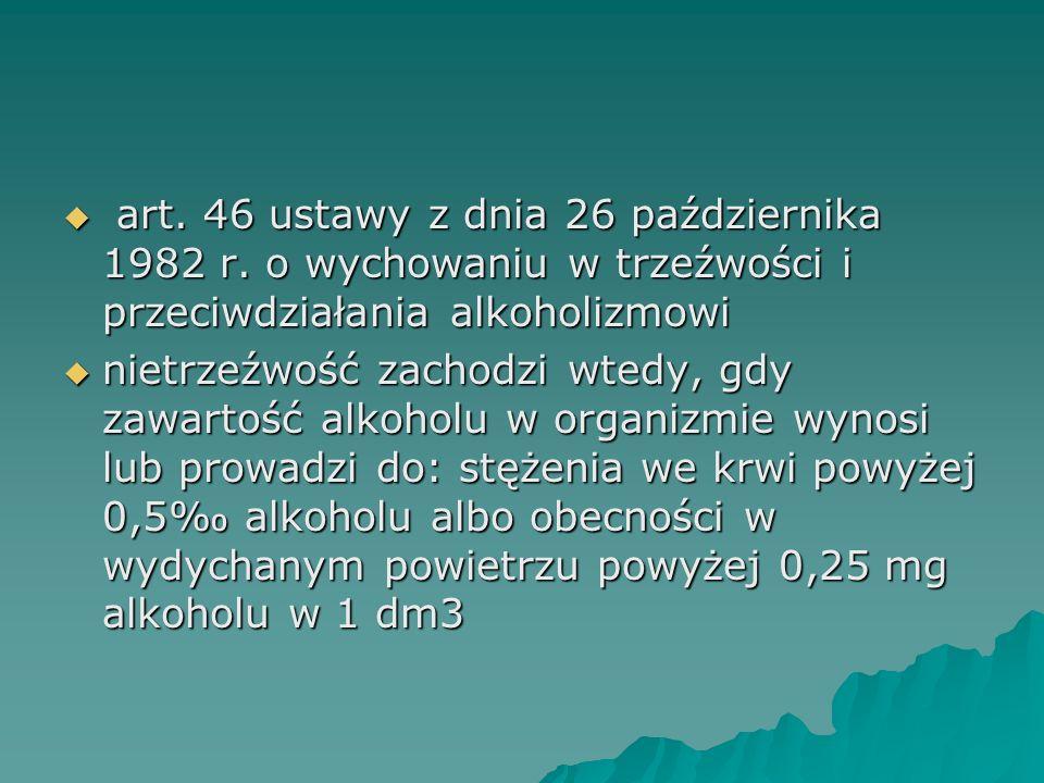 art. 46 ustawy z dnia 26 października 1982 r