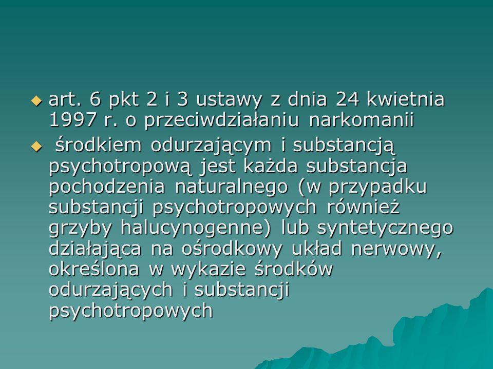 art. 6 pkt 2 i 3 ustawy z dnia 24 kwietnia 1997 r