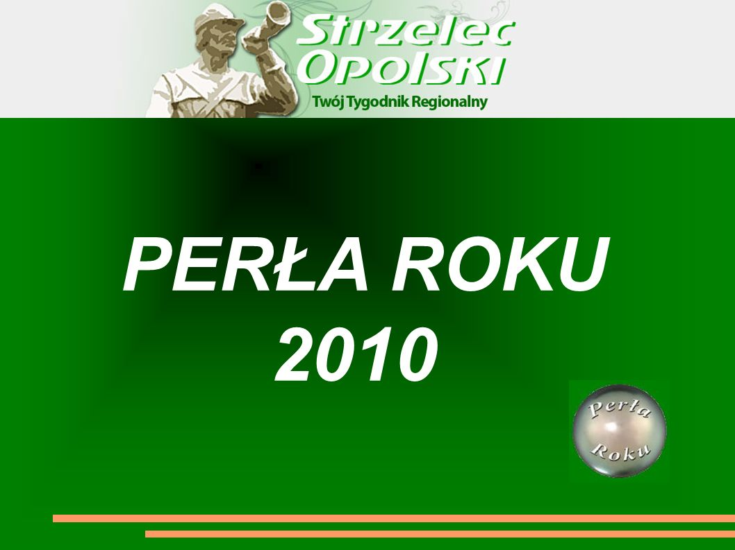 PERŁA ROKU 2010