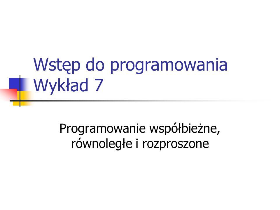 Wstęp do programowania Wykład 7